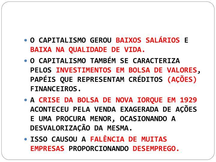 O CAPITALISMO GEROU