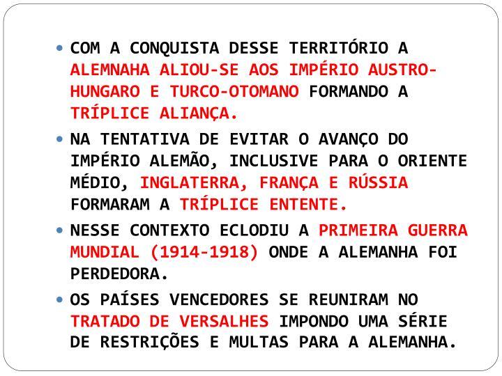 COM A CONQUISTA DESSE TERRITÓRIO A