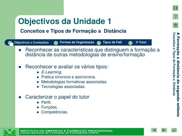 Reconhecer as características que distinguem a formação a distância de outras metodologias de ensino/formação