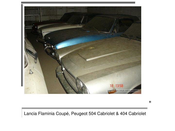 Lancia Flaminia Coupé, Peugeot 504 Cabriolet & 404 Cabriolet