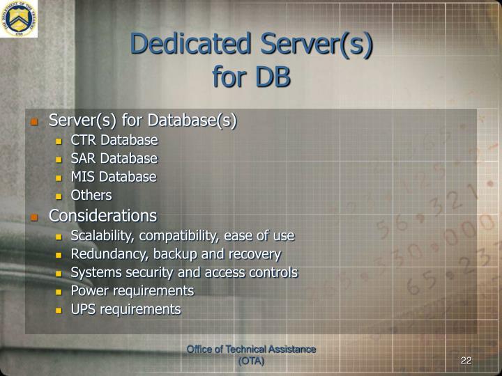 Dedicated Server(s)