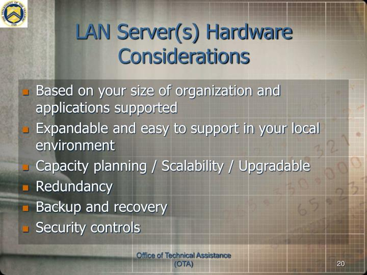 LAN Server(s) Hardware Considerations