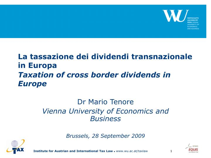 La tassazione d ei dividendi transnazionale in europa taxation of cross border dividends in europe