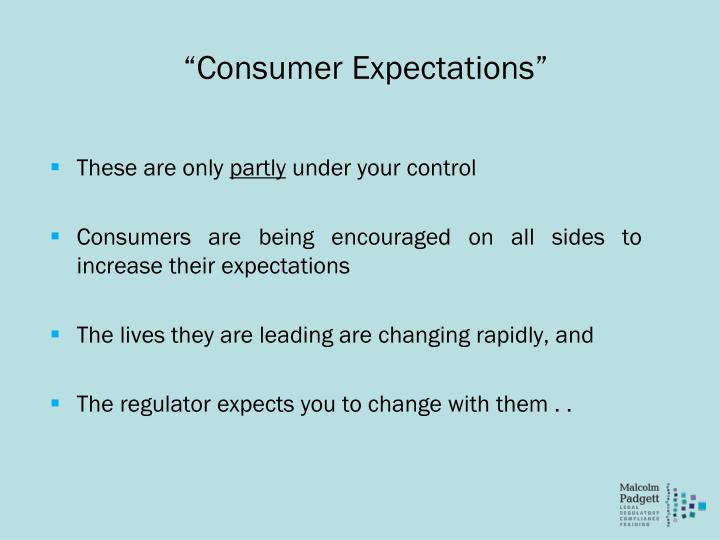 """Consumer Expectations"""