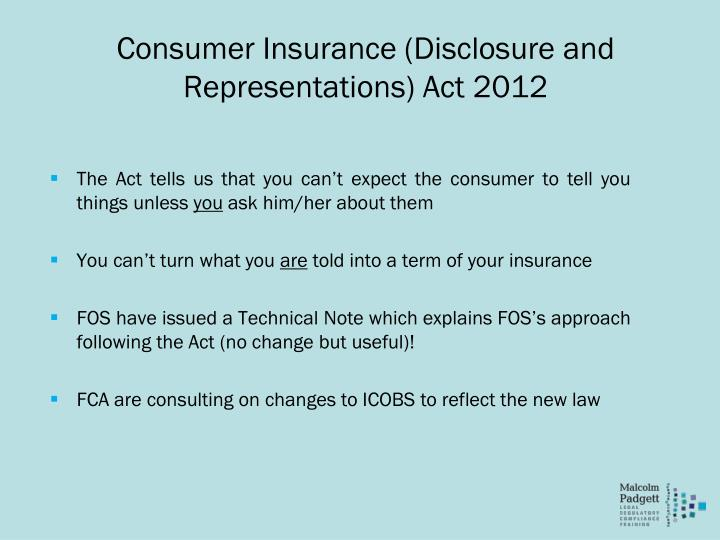 Consumer Insurance (Disclosure and Representations) Act 2012