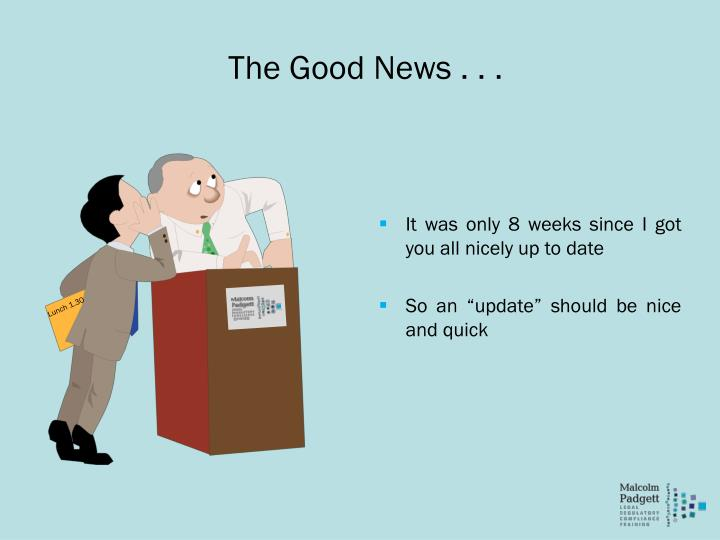 The Good News . . .