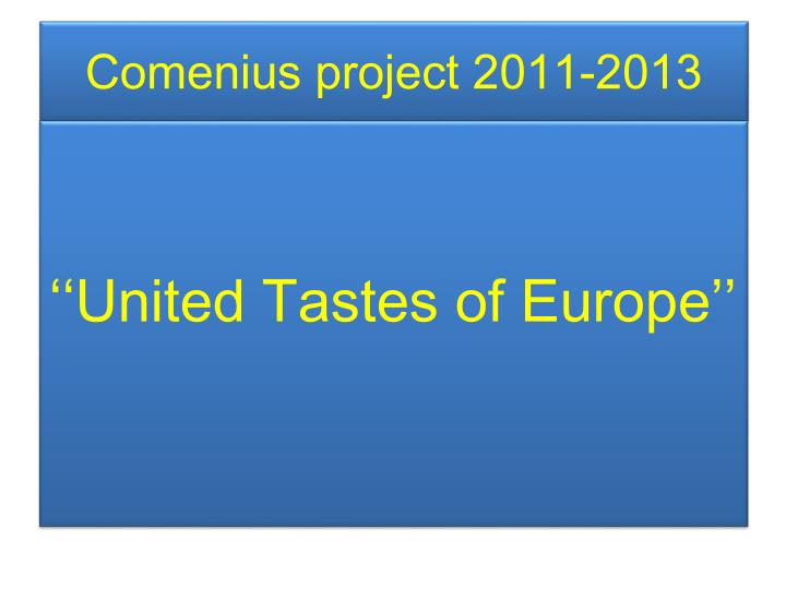 Comenius project 2011 2013