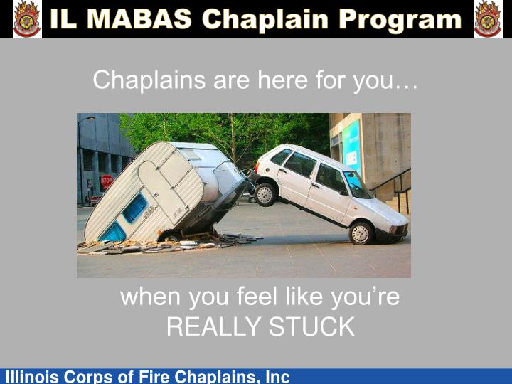 Chaplains are here for you…