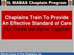 chaplains train to provide an effective standard of care for those we serve together
