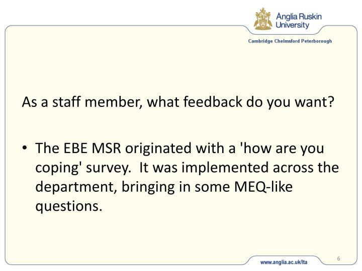 As a staff member, what feedback do you want?