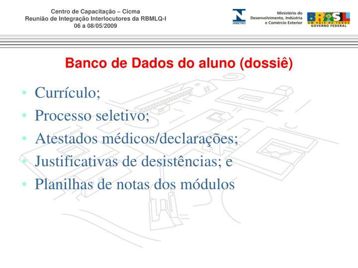 Currículo;