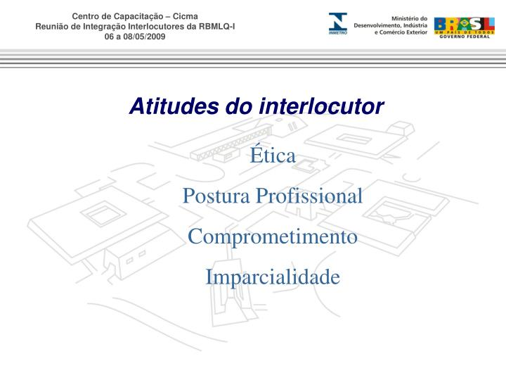 Atitudes do interlocutor