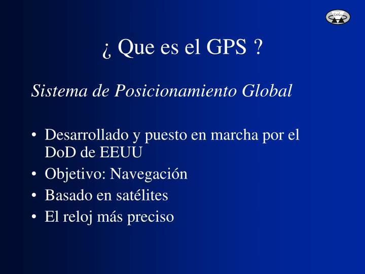 ¿ Que es el GPS ?