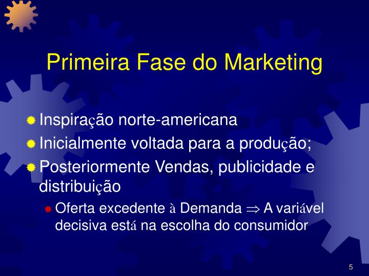Primeira Fase do Marketing