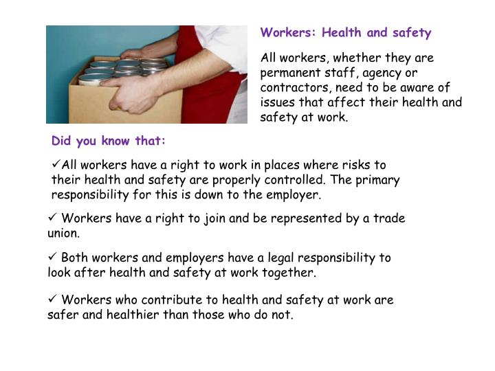 Workers: Health and safety