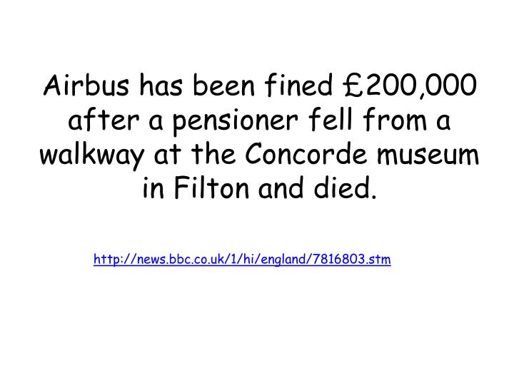 Airbus has been fined £200,000 after a pensioner fell from a walkway at the Concorde museum in