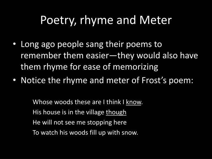 Poetry, rhyme and Meter