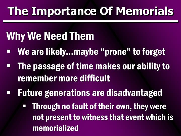 The Importance Of Memorials