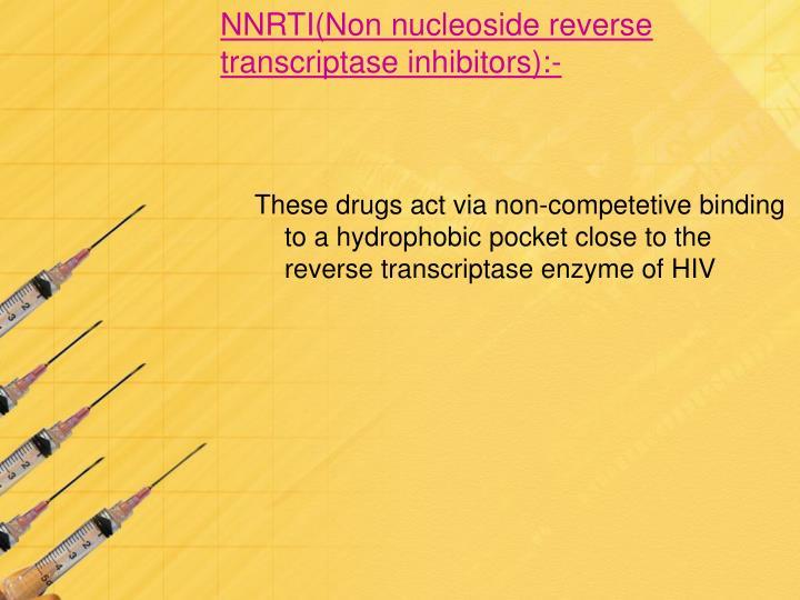 NNRTI(Non nucleoside reverse transcriptase inhibitors):-