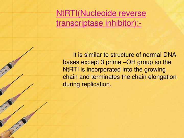 NtRTI(Nucleoide reverse transcriptase inhibitor):-