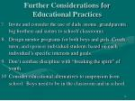 further considerations for educational practices2