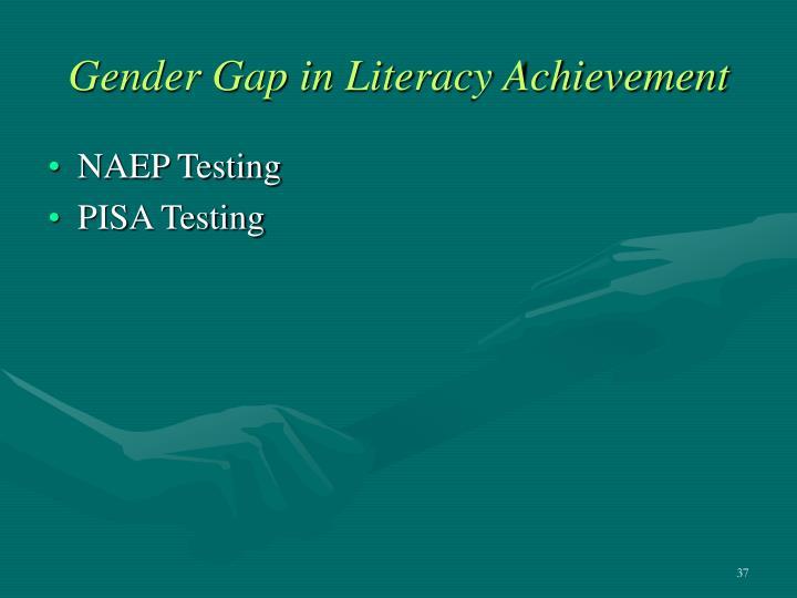 Gender Gap in Literacy Achievement