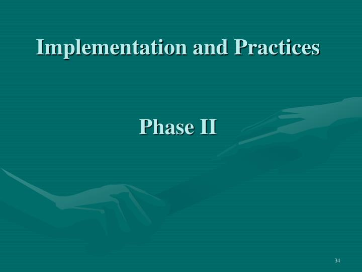Implementation and Practices