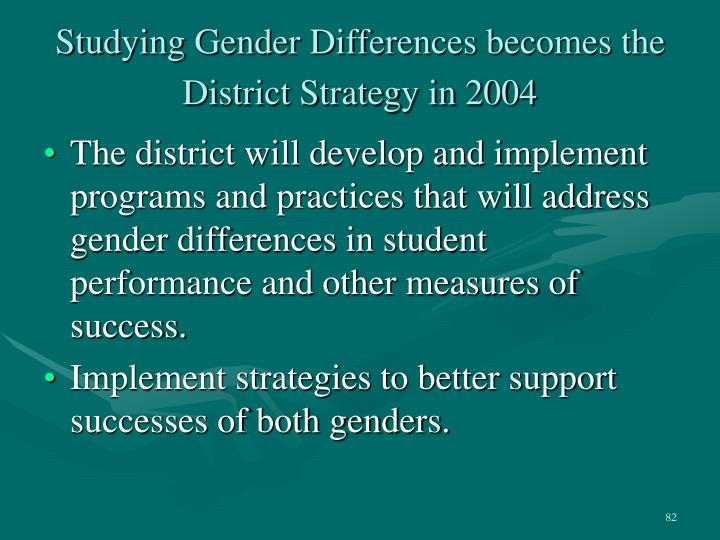 Studying Gender Differences becomes the District Strategy in 2004