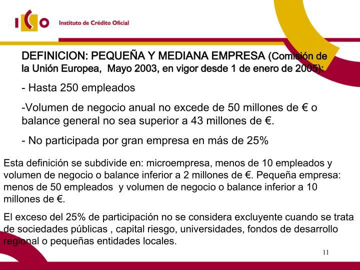 DEFINICION: PEQUEÑA Y MEDIANA EMPRESA