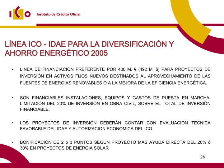 LÍNEA ICO - IDAE PARA LA DIVERSIFICACIÓN Y AHORRO ENERGÉTICO 2005