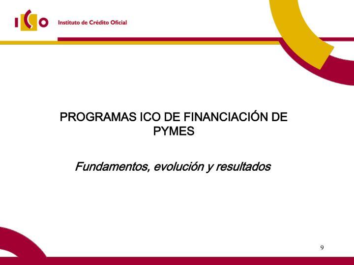 PROGRAMAS ICO DE FINANCIACIÓN DE PYMES