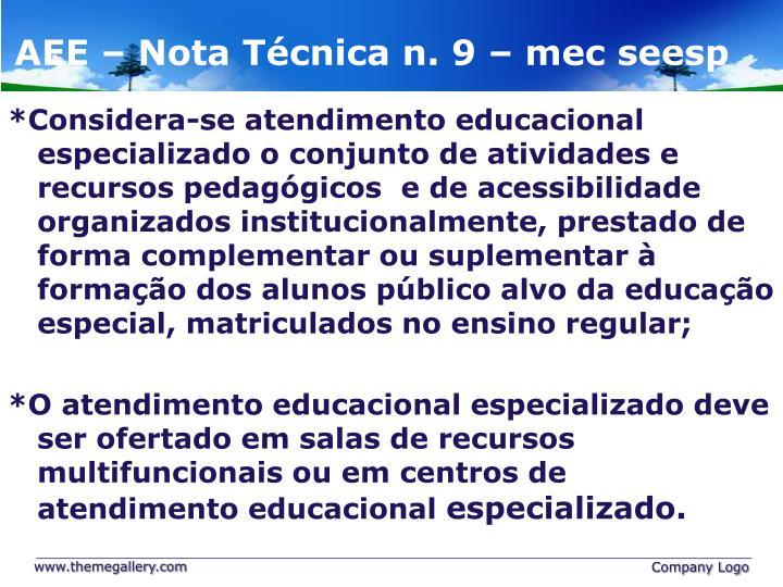 AEE – Nota Técnica n. 9 – mec seesp