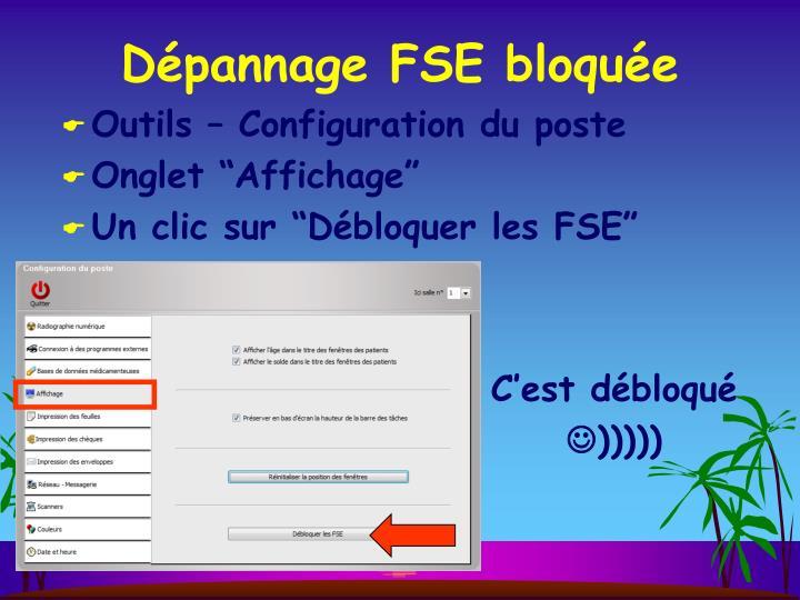 Dépannage FSE bloquée