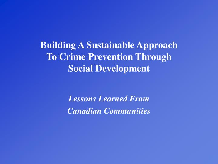 approaches to crime prevention 2