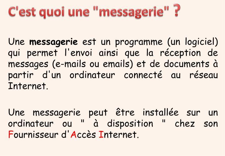 """C'est quoi une """"messagerie"""""""