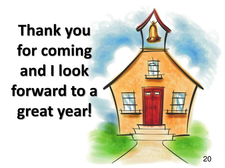 Thank you for coming and I look forward to a great year
