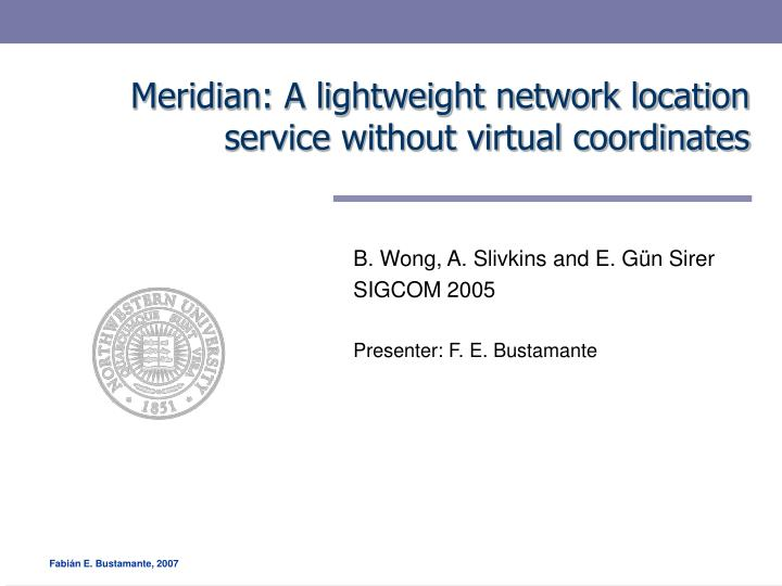 Meridian a lightweight network location service without virtual coordinates