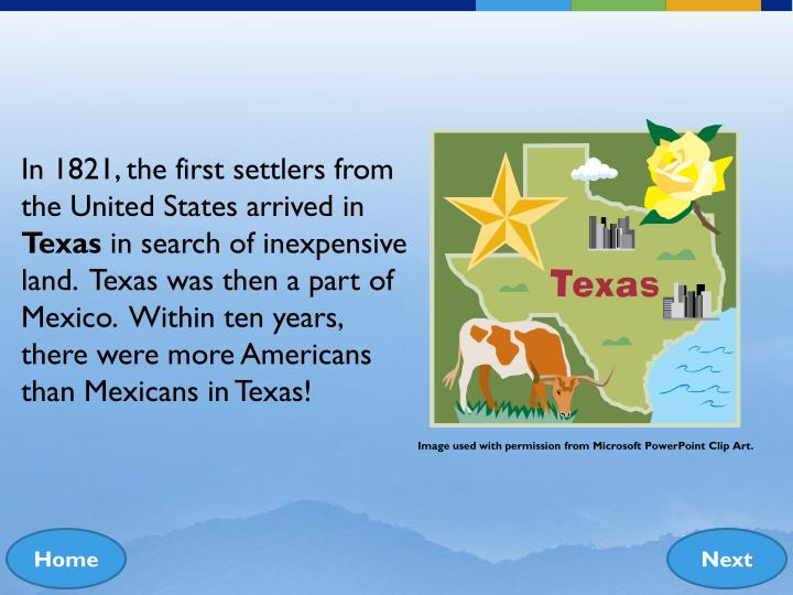 In 1821, the first settlers from the United States arrived in