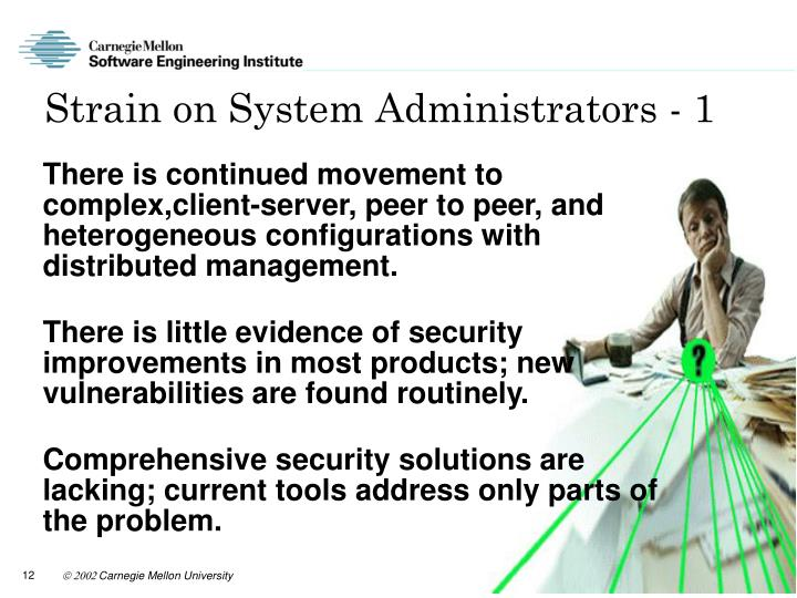 Strain on System Administrators - 1