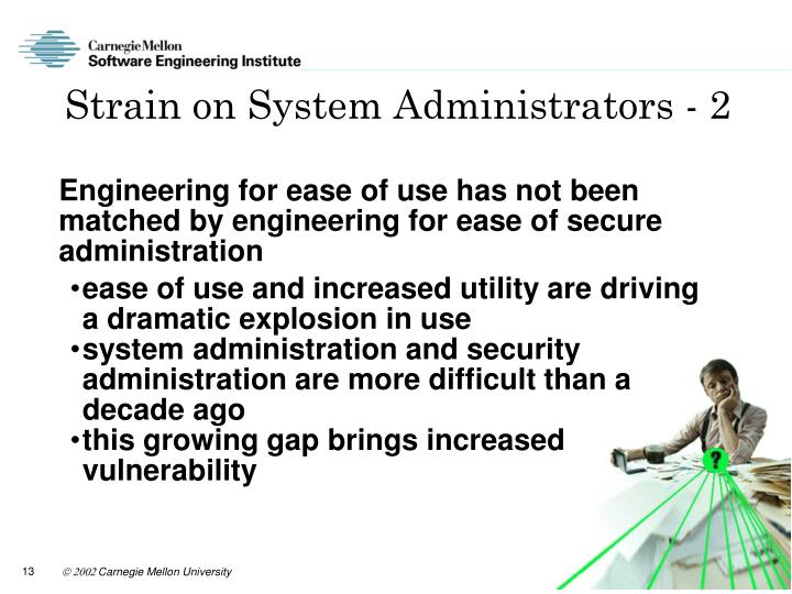 Strain on System Administrators - 2