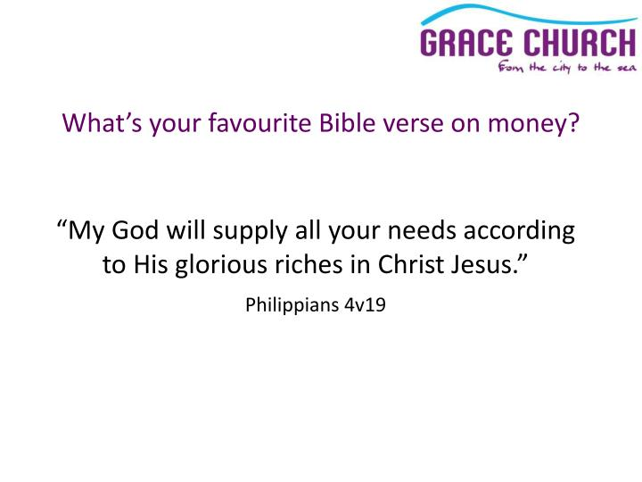 What's your favourite Bible verse on money?