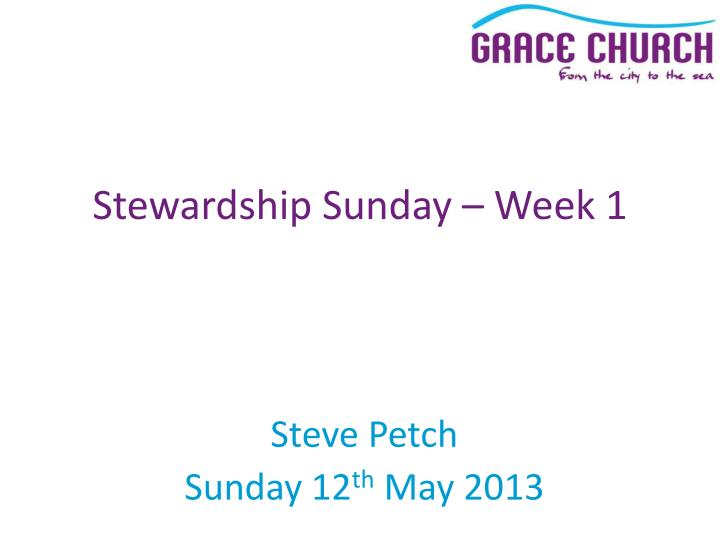 Stewardship Sunday – Week 1