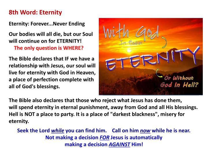 8th Word: Eternity