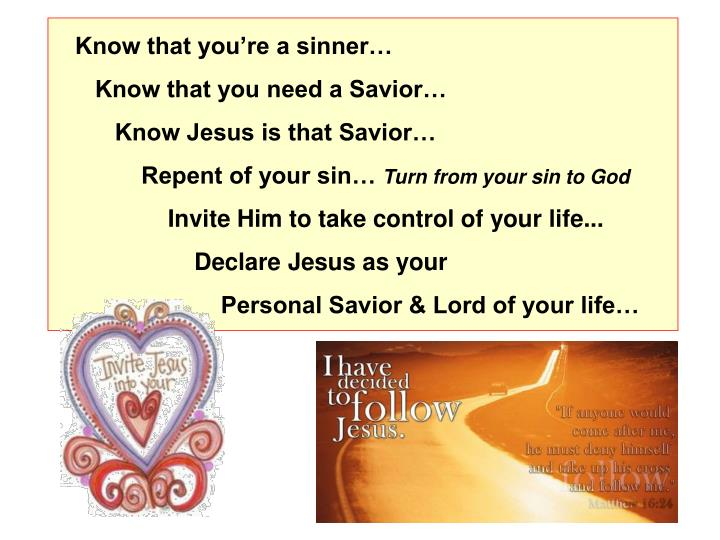 Know that you're a sinner…