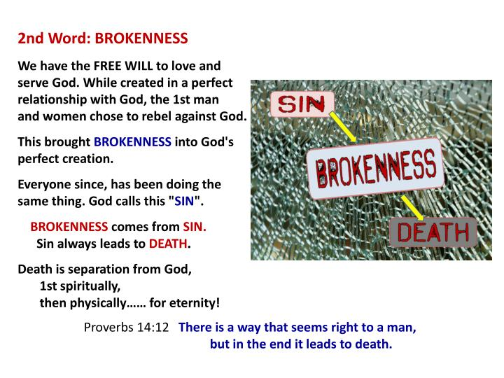 2nd Word: BROKENNESS