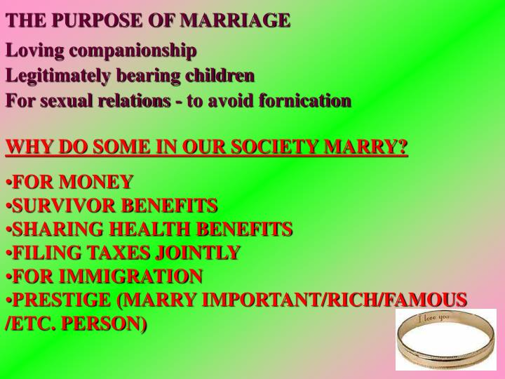 THE PURPOSE OF MARRIAGE