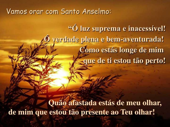 Vamos orar com Santo Anselmo: