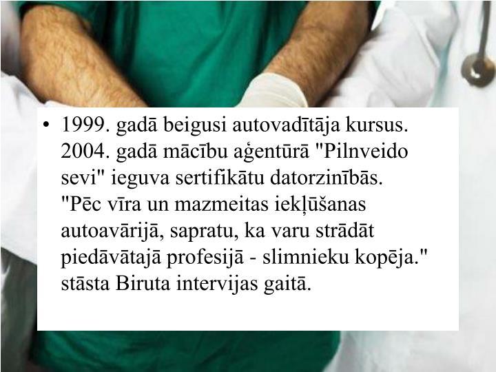 1999. gadā be