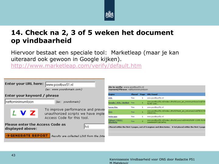 14. Check na 2, 3 of 5 weken het document