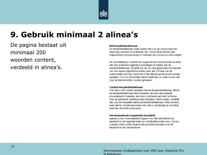 9. Gebruik minimaal 2 alinea's